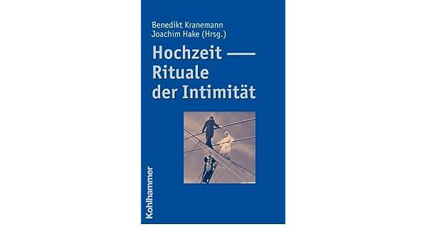 Buy Hochzeit Rituale Der Intimitat Book Online At Low Prices In