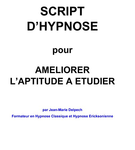 Pour améliorer l'aptitude à étudier par Jean-Marie Delpech