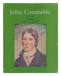 John Constable: A Biography, 1776-1837