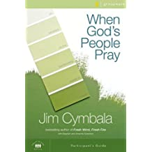When God's People Pray Participant's Guide with DVD: Six Sessions on the Transforming Power of Prayer by Jim Cymbala (2012-12-29)
