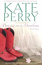 Dancing on a Moonbeam: Part 2 (Bedford Falls) (English Edition)
