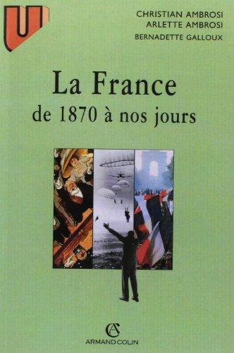 La France: 1870 à nos jours