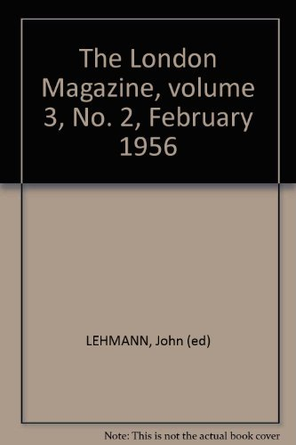 The London Magazine, volume 3, No. 2, February 1956