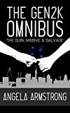 Book cover image for The Gen2K Omnibus: The Quin, Missive & Salvage
