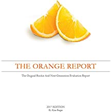 The ORANGE Report - 2017: The Original Rookie And Next Generation Evaluation Report (English Edition)