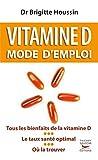 Image de Vitamine D. Mode d'emploi
