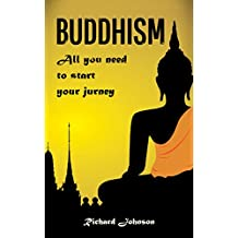 Buddhism for Beginners: All you need to start your journey (English Edition)