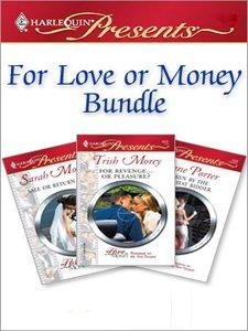 (For Love Or Money Bundle: Sale or Return Bride\Taken by the Highest Bidder\For Revenge...Or Pleasure? (English Edition))