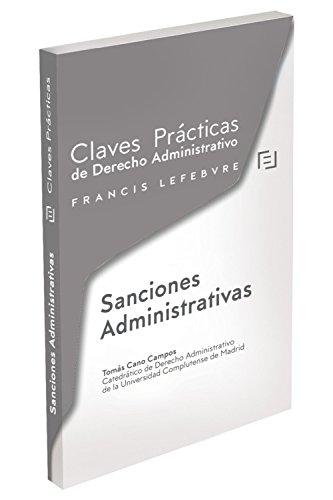 Sanciones Administrativas: Claves Prácticas de Derecho Administrativo