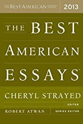 THE BEST AMERICAN ESSAYS (2013) BY STRAYED, CHERYL (AUTHOR) PAPERBACK (2013 )