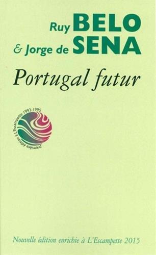 Portugal futur par Ruy Belo