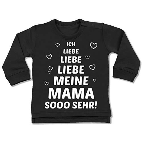 Shirtracer Muttertag Baby - Ich Liebe Meine Mama so sehr - 18-24 Monate - Schwarz - BZ31 - Baby Pullover