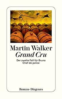 Grand Cru: Der zweite Fall für Bruno, Chef de police (Bruno Chef De Police 2)