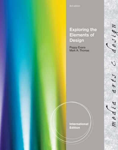 Exploring the Elements of Design, International Edition
