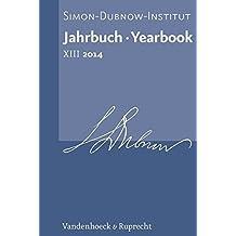 Jahrbuch des Simon-Dubnow-Instituts / Simon Dubnow Institute Yearbook XIII/2014 (German Edition) by Dan Diner (2014-12-01)