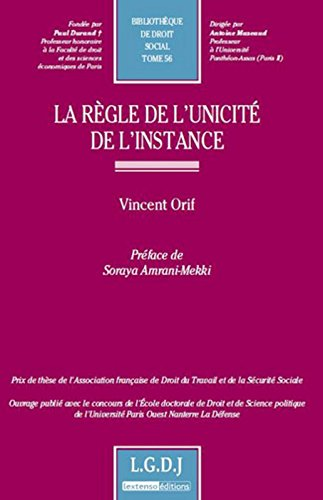 La règle de l'unicité de l'instance par Vincent Orif
