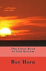 The Little Book of Self Esteem