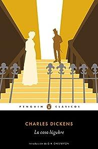 La casa lúgubre par Charles Dickens
