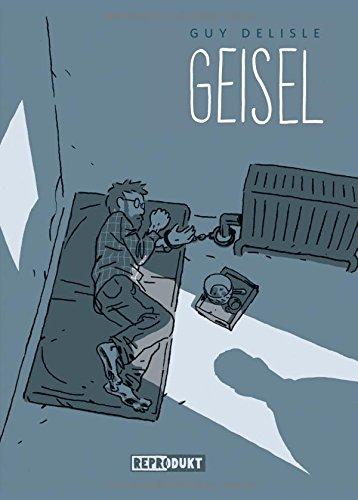 Buchseite und Rezensionen zu 'Geisel' von Guy Delisle