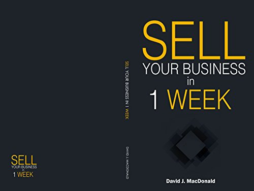how-to-sell-your-business-in-a-week-sell-your-business-quickly-english-edition