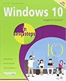 Windows 10 in easy step, 4th Edition - covers the April 2018 Update (In Easy Steps)