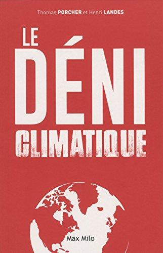 Le déni climatique par Thomas Porcher
