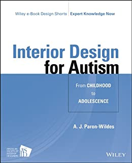 Interior Design For Autism From Childhood To Adolescence Wiley E Book Design Shorts Ebook A