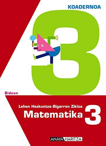 Matematika 3. 3 koadernoa. (Bidean)