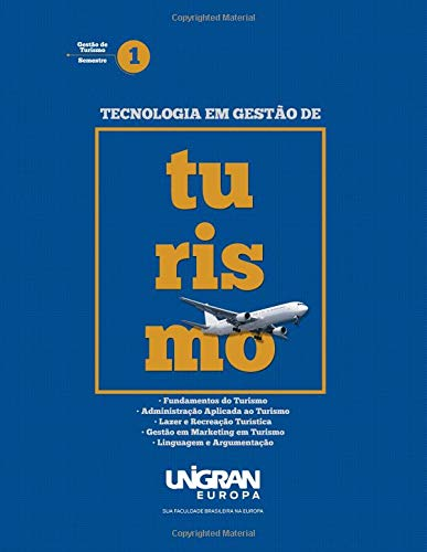 Turismo 1: Unigran Europa 2019