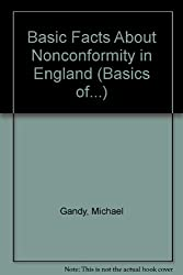 Basic Facts About Nonconformity in England (Basics of...)