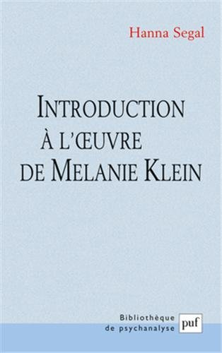 Introduction à l'oeuvre de Melanie Klein