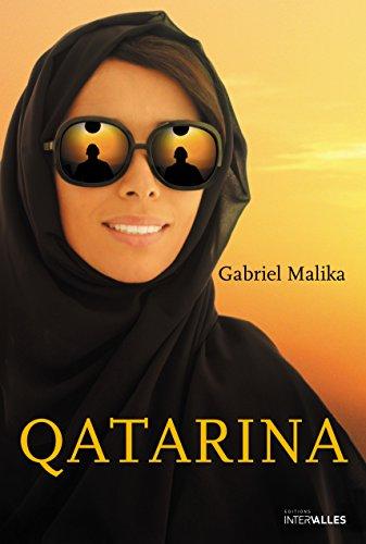 Qatarina: Un roman percutant