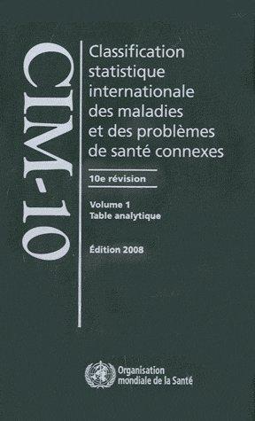 Classification statistique internationale des maladies et des problèmes de santés : Coffret en 3 volumes par OMS