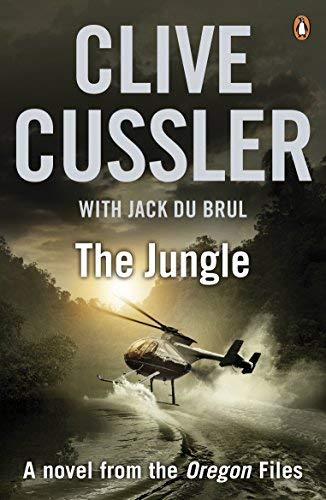 The Jungle: Oregon Files #8 (The Oregon Files) by Clive Cussler (1-Mar-2012) Paperback
