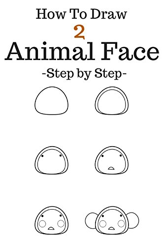 ace: Step By Step To Drawing Animal Face For Kids Beginner Very Easy Monkey, Frog, Pig, Lion, Rabbit and more (Volume 2) (English Edition) (Pig-craft)