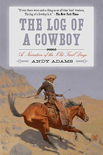 The Log of a Cowboy: A Narrative of the Old Trail Days (English Edition) - Herd Log