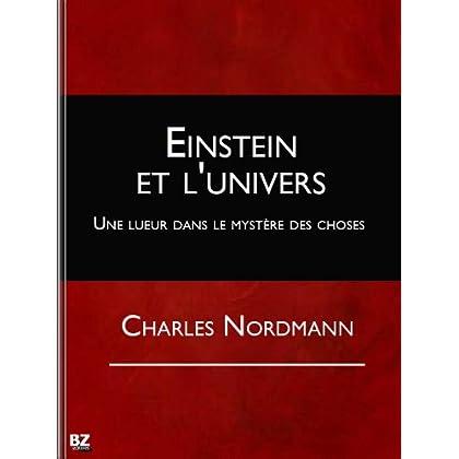 Einstein et l'univers - Une lueur dans le mystère des choses