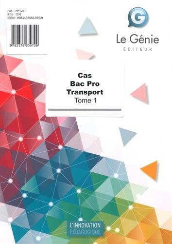 Cas Bac Pro Transport : Tome 1