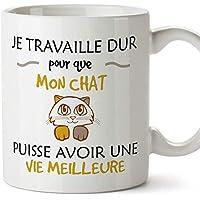 Mugffins mug Tasses de Petit déjeuner Originales - Je Travaille Dur pour Que Mon Chat puisse Avoir Une Vie Meilleure…