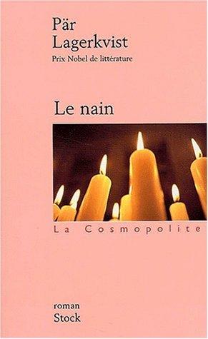 Le Nain de Lagerkvist. A. (2003)