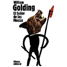 El señor de las moscas (El Libro De Bolsillo - Bibliotecas De Autor - Biblioteca Golding)