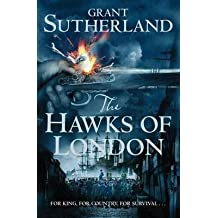 [(The Hawks of London : The Decipherer's Chronicles)] [By (author) Grant Sutherland] published on (February, 2012)