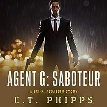 Agent G: Saboteur