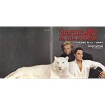 Siegfried & Roy - Dreams & Illusions