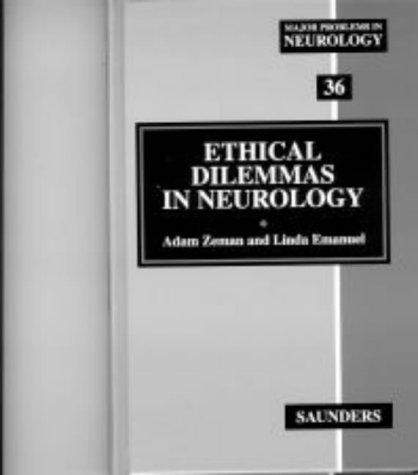 Ethical Dilemmas in Neurology: Major Problems in Neurology Series by Adam Zeman (1999-10-27)