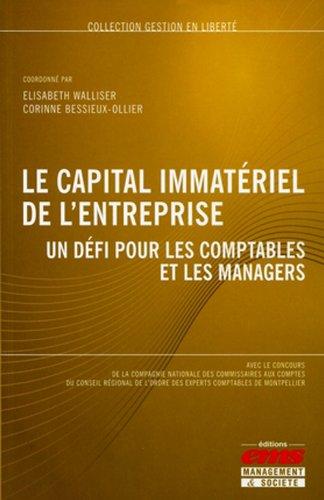 Le capital immatériel de l'entreprise: Un défi pour les comptables et les managers.