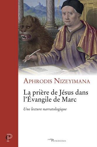 La prière de Jésus dans l'Evangile de Marc