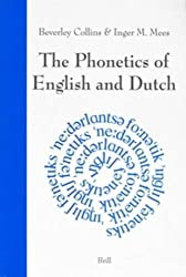 The Phonetics of English and Dutch by Beverley Dr Collins (2012-11-08)