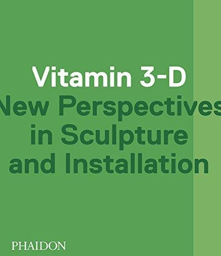 Vitamin 3-D par Adriano Pedrosa, Laura Hoptman, Jens Hoffmann