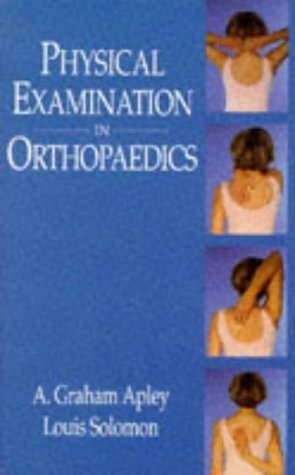 Physical Examination in Orthopaedics by Louis Solomon (1997-01-02)